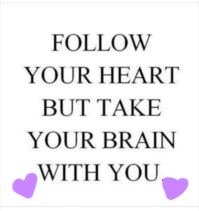 Inspirational Quotesfollow My Heart Piece 4 Love